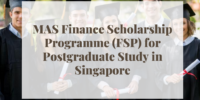 MAS Finance programme (FSP) for Postgraduate Study in Singapore
