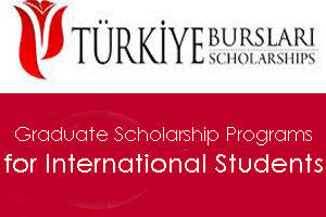 Turkey Graduate Scholarship Program for International Students