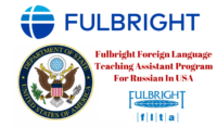 2020 Fulbright Foreign Language Teaching Assistant (FLTA) Program for Russian in USA