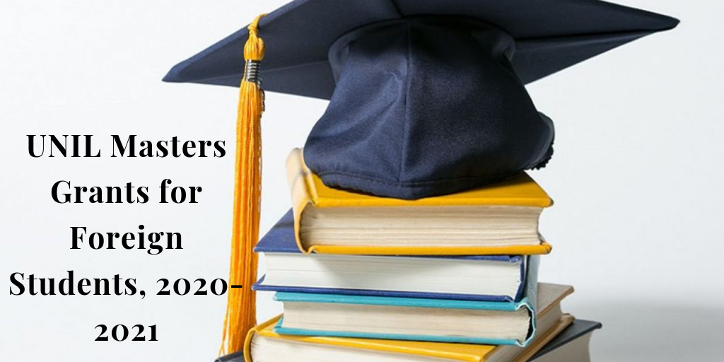 UNIL Masters Grants for Foreign Students, 2020-2021