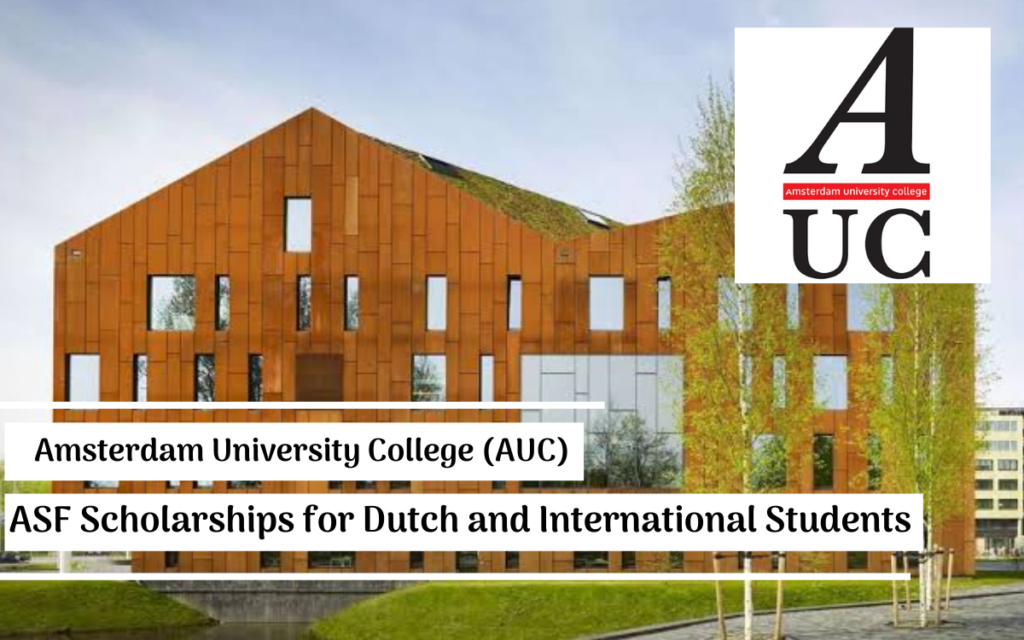 ASF Scholarships for Dutch and International Students at Amsterdam University College in Netherlands