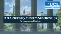 IOE Centenary masters programmes for International Students in UK, 2020