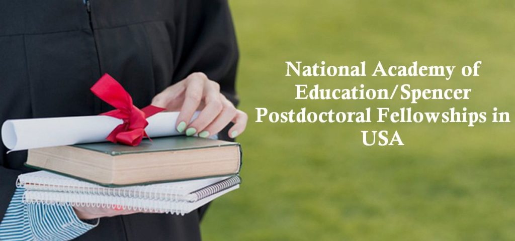 National Academy of EducationSpencer Postdoctoral Fellowships in USA
