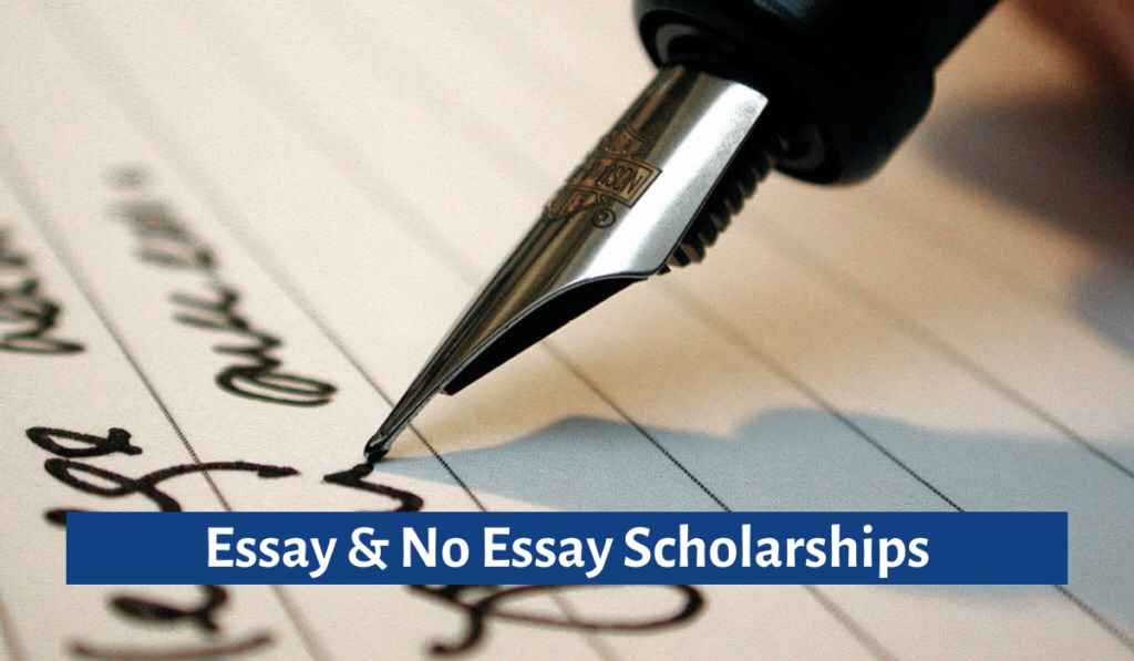 Essay & No Essay Scholarships - Things You Should Know