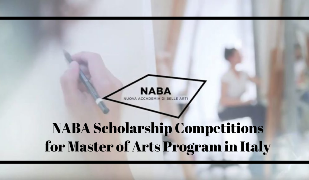 NABA Scholarship Competitions for Master of Arts Program in Italy