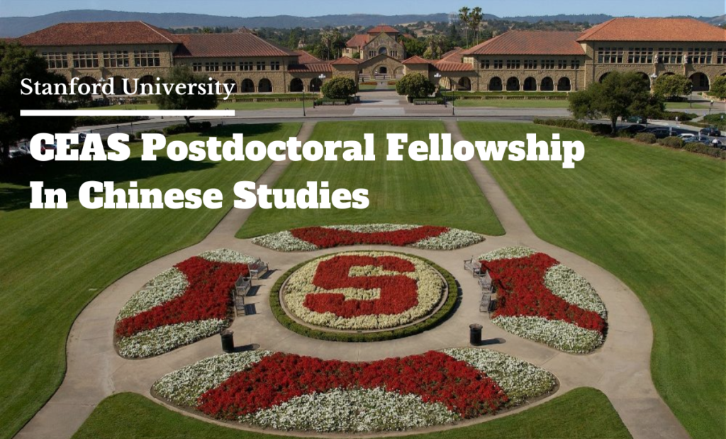CEAS Postdoctoral Fellowship in Chinese Studies at Stanford University in USA, 2020-2021