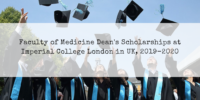 Faculty of Medicine Dean's Scholarships at Imperial College London in UK, 2019-2020