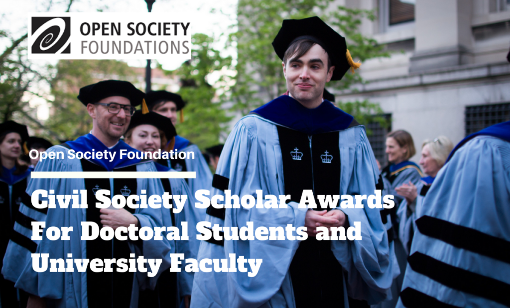 Civil Society Scholar Awards for Doctoral Students and University Faculty, 2020-2021