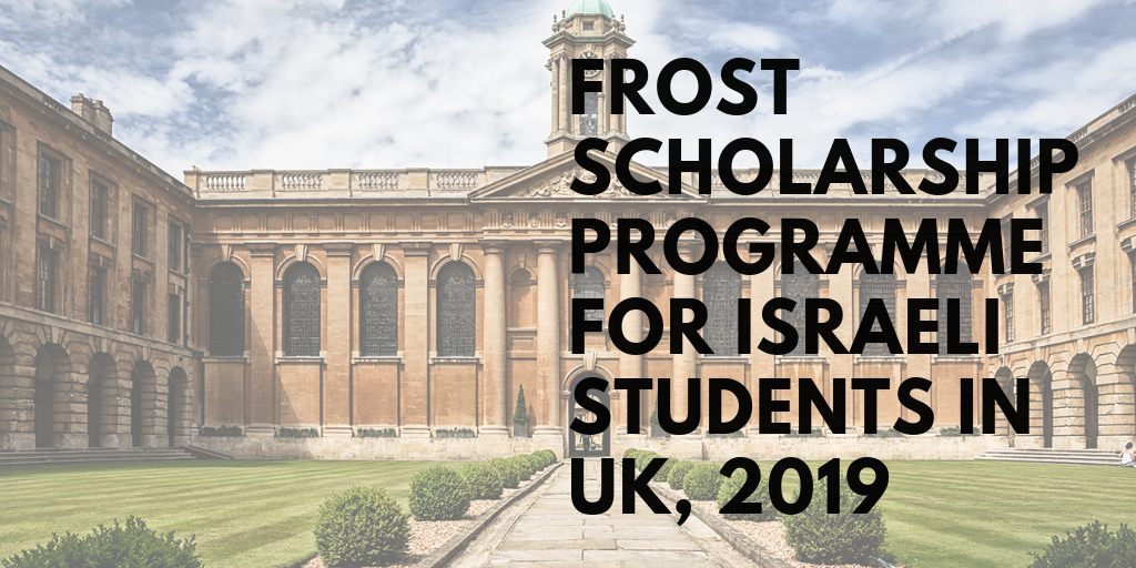 Frost programme for Israeli Students in UK, 2019