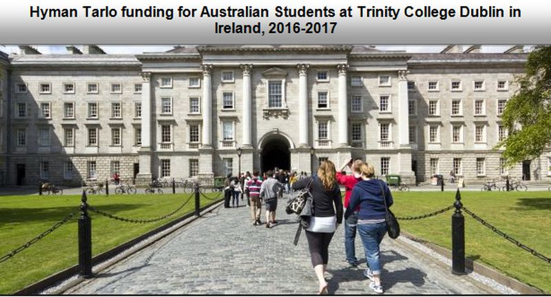Scholarships For College Students 2016 >> Funding For Australian Students At Trinity College Dublin