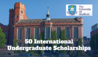 50 International undergraduate financial aid at the University of Sheffield in UK, 2020