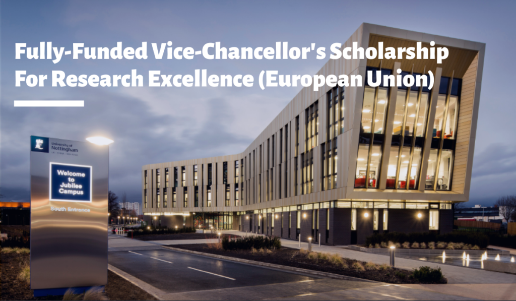 Fully-Funded Vice-Chancellor's funding for Research Excellence (European Union) in UK, 2020