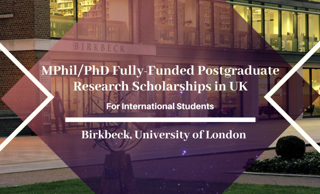 MPhil/PhD Fully-Funded Postgraduate Research Scholarships for International Students in UK, 2020