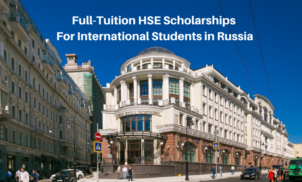 Full-Tuition HSE Scholarships for International Students in Russia, 2020