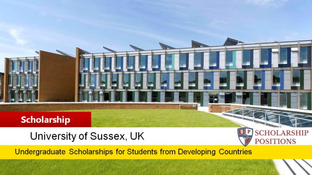 University of Sussex Scholarships for Developing Countries Students in UK, 2017