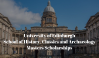 University of Edinburgh School of History, Classics and Archaeology masters programmes in UK, 2020