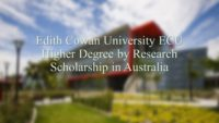 ECU Higher Degree by Research Scholarship in Australia, 2019