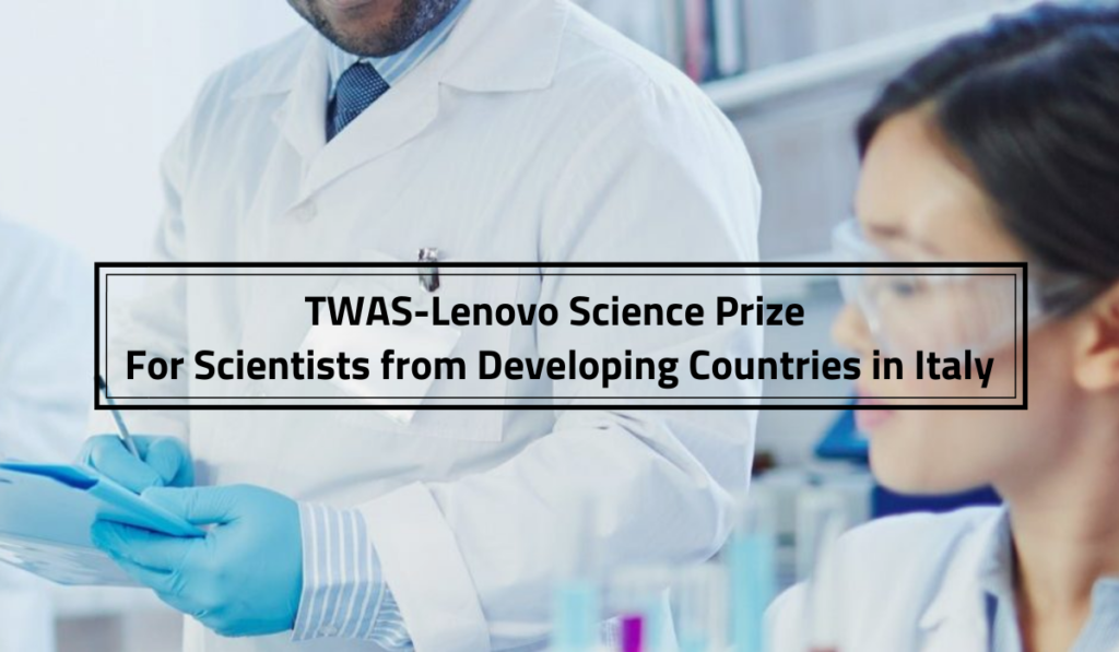 TWAS-Lenovo Science Prize for Scientists from Developing Countries in Italy, 2020