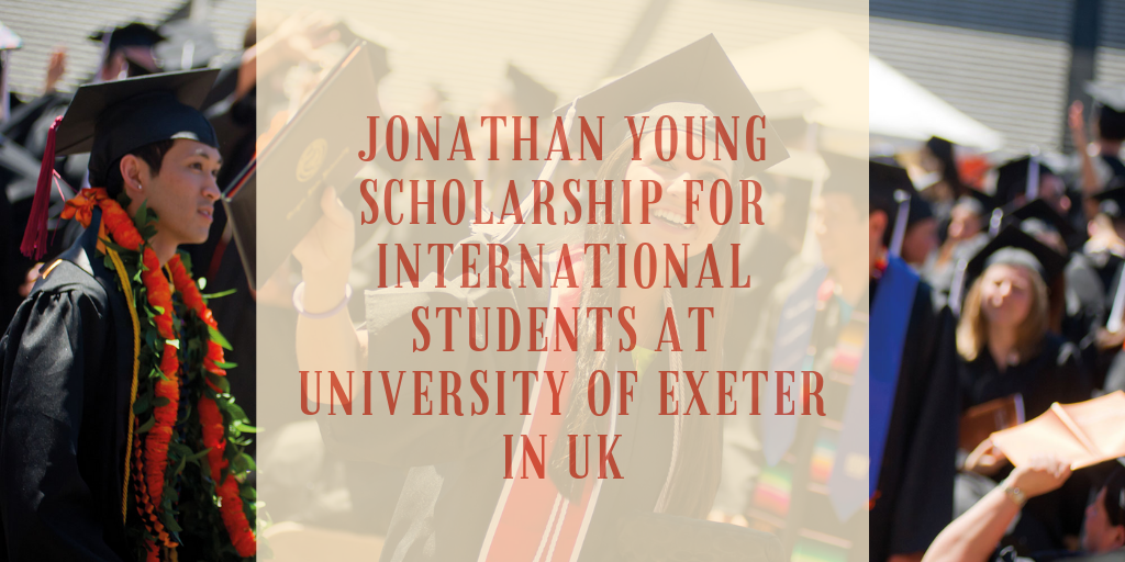 Jonathan Young funding for International Students at University of Exeter in UK