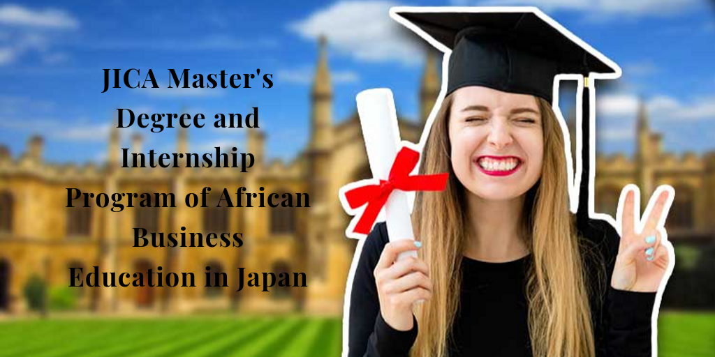 JICA Master's Degree and Internship Program of African Business Education in Japan