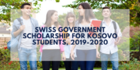 Swiss Government funding for Kosovo Students, 2019-2020