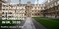 Two fully-funded programmes for PhD Study at University of Cambridge in UK, 2020