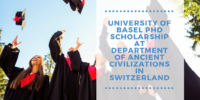 University of Basel PhD Scholarship at Department of Ancient Civilizations in Switzerland