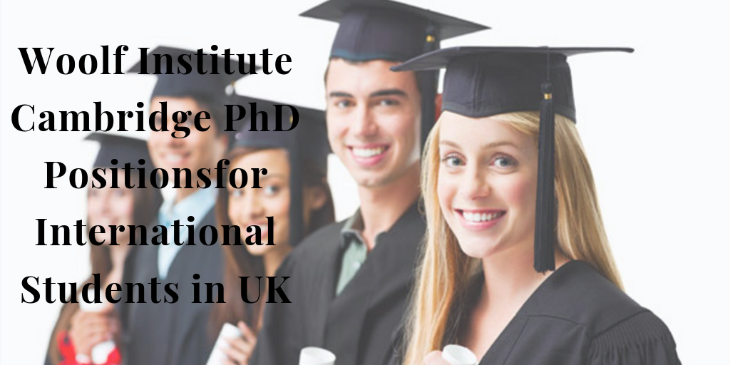 Woolf Institute Cambridge PhD Positionsfor International Students in UK