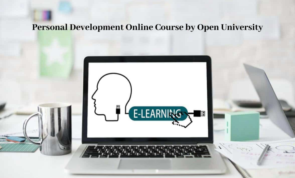 Personal Development Online Course by Open University