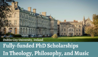 Fully-Funded MA Scholarships in Theology, Philosophy, Music at DCU in Ireland, 2020