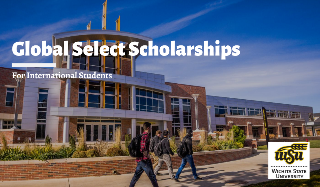 Global Select Scholarships for International Students in USA, 2020