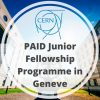 CERN Junior Fellowship Programme for Graduates in Switzerland, 2018