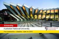 ANU PhD Positionsfor Australian or International Students, 2019