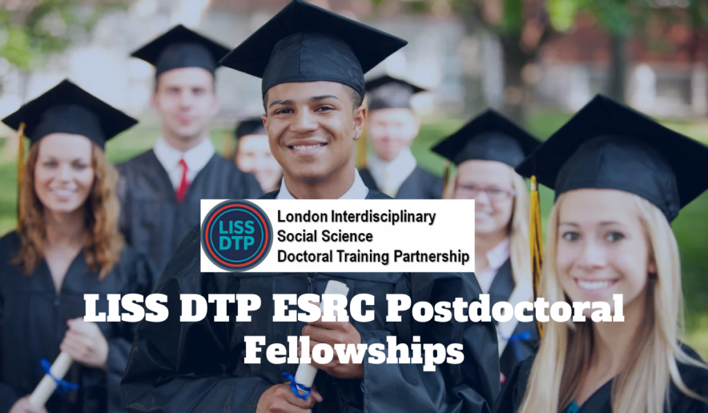 LISS DTP ESRC Postdoctoral Fellowships for International Students in UK, 2020