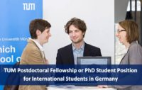 TUM Postdoctoral Fellowship or PhD Student Position for International Students in Germany, 2019