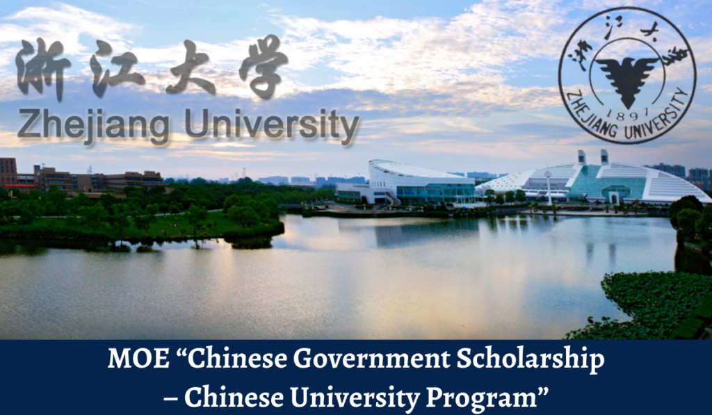 "MOE ""Chinese government award – Chinese University Program"" of Zhejiang University"