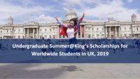 Undergraduate Summer@King's Scholarships for Worldwide Students in UK, 2019