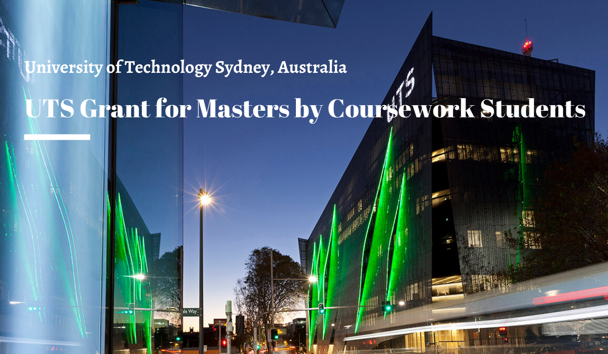 University of Technology Sydney Grant for Masters by Coursework Students in  Australia