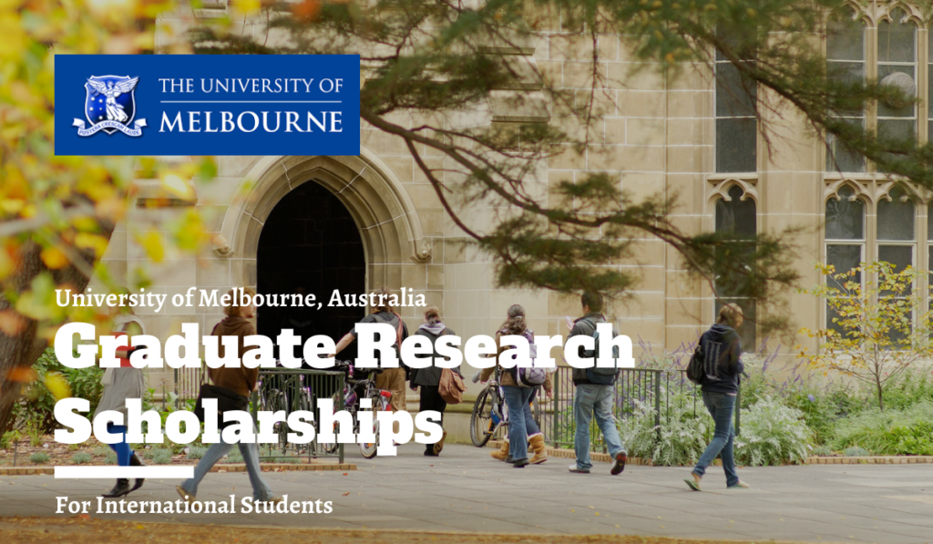 University of Melbourne Graduate Research Scholarships for International Students in Australia