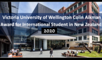 Victoria University of Wellington Colin Aikman Award for International Student in New Zealand