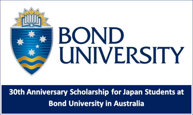 30th Anniversary funding for Japan Students at Bond University in Australia, 2019