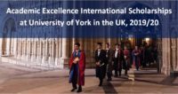Academic Excellence International Scholarships at University of York in the UK, 2019