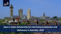 Dean's Indian Scholarship for International Relations and Diplomacy in Australia, 2019