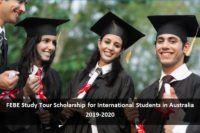 FEBE Study Tour Scholarship for International Students in Australia, 2019
