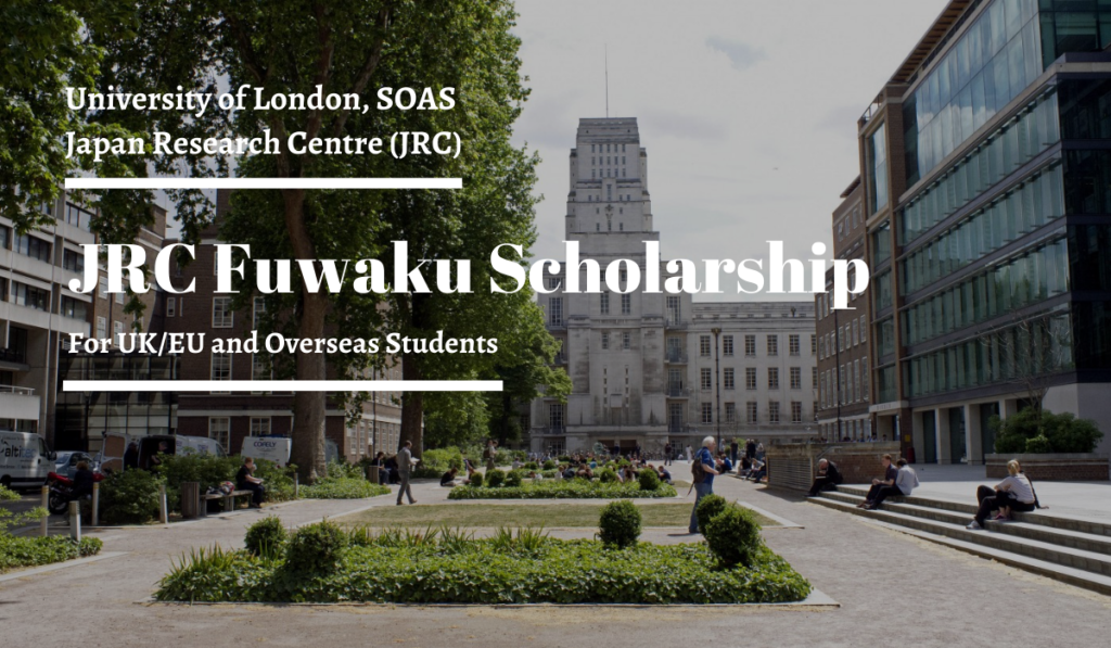 JRC Fuwaku funding for UK/EU and Overseas Students in the UK, 2020