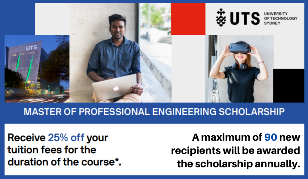 Master of Professional Engineering Scholarship atUniversity of Technology Sydney, Australia