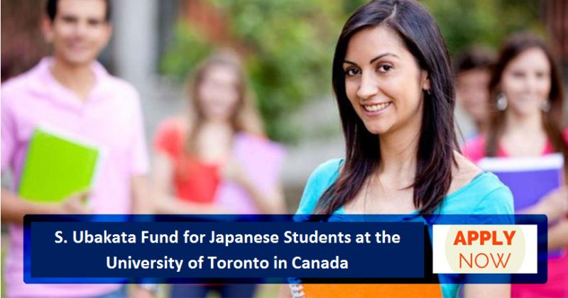 S. Ubakata Fund for Japanese Students at the University of Toronto in Canada, 2019