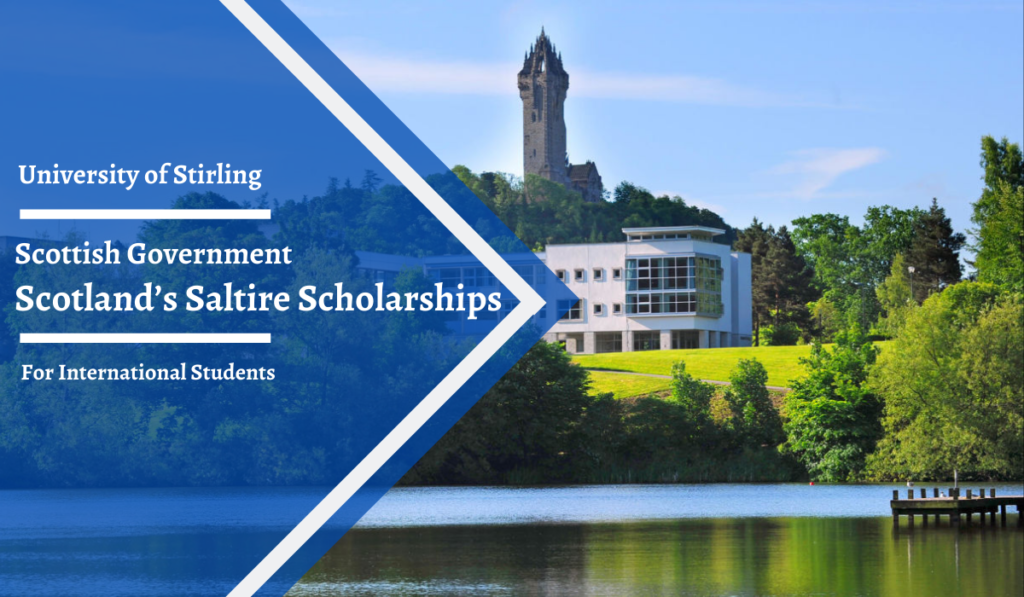 Scotland's Saltire Scholarships at the University of Stirling in Scotland, UK