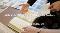 AHRC PhD Studentship for EU and UK Students at King's College London, UK