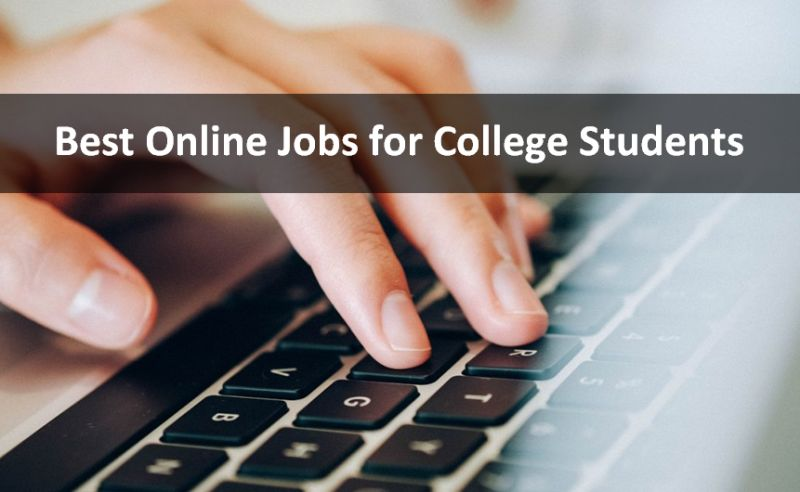 Best Online Jobs For College Students Scholarship Positions 2020